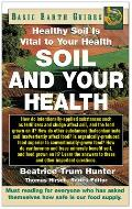 Soil & Your Health Healthy Soil Is Vital to Your Health