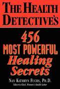Health Detectives 456 Most Powerful Healing Secrets