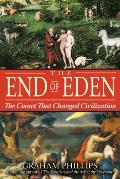 End of Eden The Comet That Changed Civilization