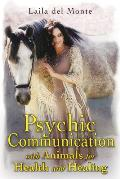 Psychic Communication with Animals for Health & Healing