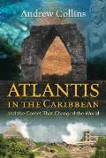 Atlantis in the Caribbean & the Comet That Changed the World