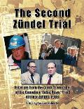 The Second Z?ndel Trial: Excerpts from the Court Transcript of the Canadian false News Trial of Ernst Z?ndel, 1988