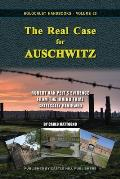 The Real Case for Auschwitz: Robert van Pelt's Evidence from the Irving Trial Critically Reviewed