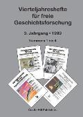 Vierteljahreshefte F?r Freie Geschichtsforschung: Sammelband 1999