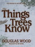 Things Trees Know