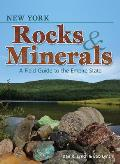 New York Rocks & Minerals: A Field Guide to the Empire State