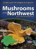 Mushrooms of the Northwest