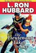 The Lieutenant Takes the Sky (Stories from the Golden Age)