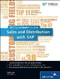 Sales and Distribution with SAP: 100 Things You Should Know About...