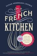 In a French Kitchen Tales & Traditions of Everyday Home Cooking in France
