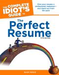 Complete Idiots Guide To The Perfect Resume 5th Edition