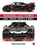 Incredible LEGO Technic Cars Trucks Robots & More
