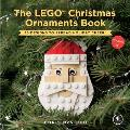 Lego Christmas Ornaments Book Volume 2 16 Designs to Spread Holiday Cheer
