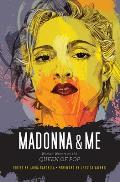 Madonna & Me Women Writers on the Queen of Pop