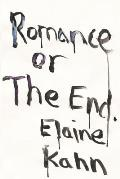 Romance or the End - Signed Edition