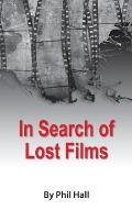 In Search of Lost Films (Hardback)