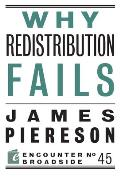 Why Redistribution Fails