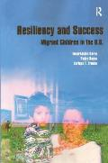 Resiliency and Success: Migrant Children in the U.S.
