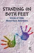 Standing on Both Feet: Voices of Older Mixed-Race Americans
