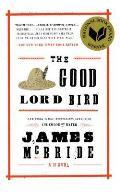 Good Lord Bird (13 Edition)