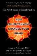 How Enlightenment Changes Your Brain The New Science of Transformation