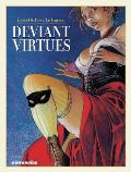 Deviant Virtues Oversized Deluxe Edition