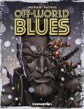 Off World Blues