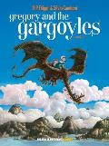 Gregory & the Gargoyles Book 3 The Magicians Book