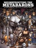 Deconstructing the Metabarons Oversized Deluxe