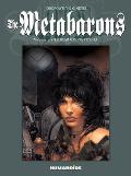 Metabarons Volume 3 Steelhead & Dona Vicenta