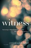 Witness Learning to Tell the Stories of Grace That Illumine Our Lives