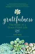 Gratefulness The Habit of a Grace Filled Life