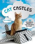 Cat Castles 20 Cardboard Habitats You Can Build Yourself