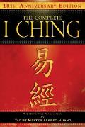 Complete I Ching 10th Anniversary Edition