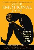 Your Emotional Type Key to the Therapies That Will Work for You
