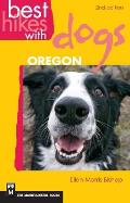 Best Hikes with Dogs Oregon (2nd Edition)