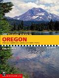 100 Classic Hikes in Oregon 2nd Edition Oregon Coast Columbia Gorge Cascades Eastern Oregon Wallawas