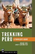 Trekking Peru A Travelers Guide