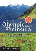 Day Hiking Olympic Peninsula 2nd Edition