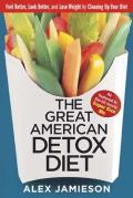 Great American Detox Diet 8 Weeks to Weight Loss & Well Being