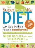 Superfoods RX Diet Lose Weight with the Power of Supernutrients