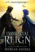 Immortal Reign A Falling Kingdoms Novel