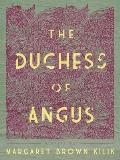 The Duchess of Angus