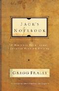 Jacks Notebook A Business Novel About Creative Problem Solving