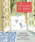 Iridescence of Birds A Book About Henri Matisse
