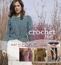 Crochet Me Designs to Fuel the Crochet Revolution