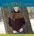 Color Style Innovative to Traditional 17 Inspired Designs to Knit