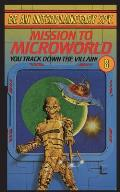 Be an Interplanetary Spy: Mission to Microworld