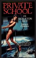 Private School #4, Skeleton Key