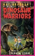 Ray Bradbury Presents Dinosaur Warriors